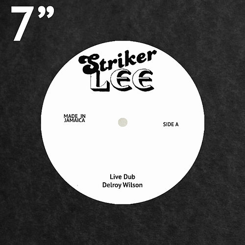Play & Download Live Dub by Delroy Wilson | Napster