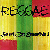 Play & Download Reggae Sound Box Essentials 2 by Various Artists | Napster