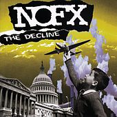 Play & Download The Decline by NOFX | Napster