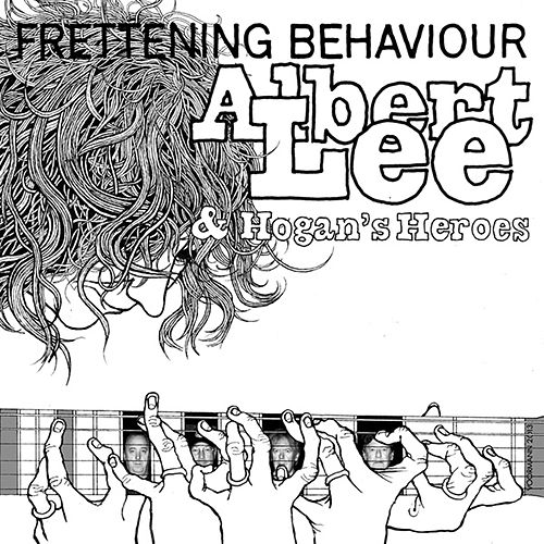 Play & Download Frettening Behaviour by Albert Lee And Hogan's Heroes | Napster