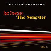 Jazz Showcase: The Songster, Vol. 6 by Various Artists