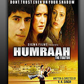 Humraah the Traitor (Original Motion Picture Soundtrack) by Various Artists