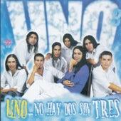 Play & Download No Hay Dos Sin Tres by Uno | Napster