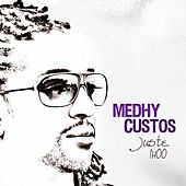 Play & Download Juste une heure by Medhy Custos | Napster