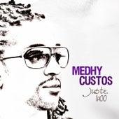 Juste une heure by Medhy Custos