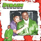 Play & Download You're the One For Me EP by DTrain | Napster