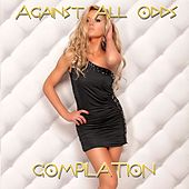 Play & Download Against All Odds Compilation by Various Artists | Napster