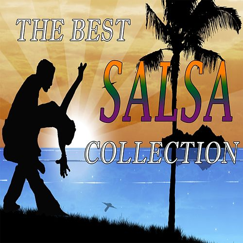 Play & Download The Best Salsa Collection by Salsaloco De Cuba | Napster