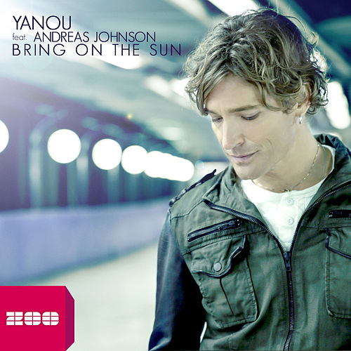 Play & Download Bring On the Sun by Yanou | Napster