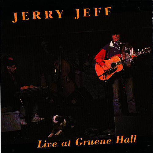 Play & Download Live At Gruene Hall by Jerry Jeff Walker | Napster