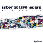 Play & Download Live Set One by Interactive Noise | Napster