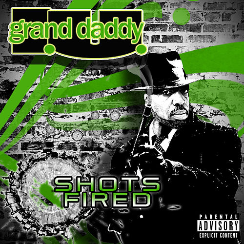 Play & Download Shots Fired by Grand Daddy I.U. | Napster
