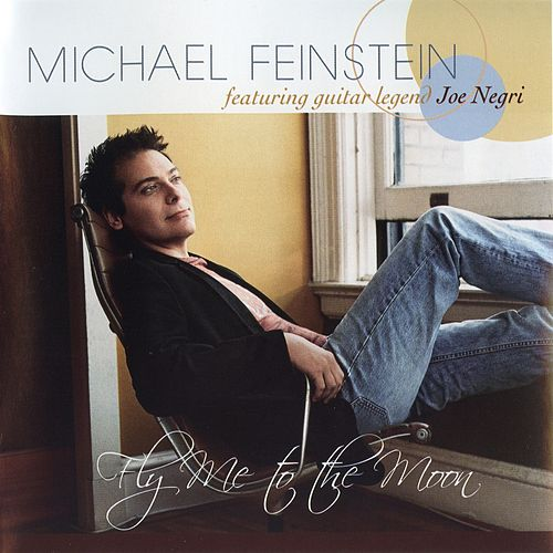 Play & Download Fly Me to the Moon by Michael Feinstein | Napster