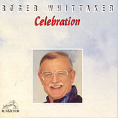 Play & Download Celebration by Roger Whittaker | Napster