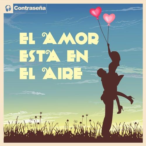 El Amor Esta En El Aire by Various Artists