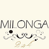 Milonga 2x4 by Various Artists