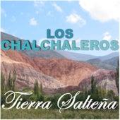 Play & Download Tierra Salteña by Los Chalchaleros | Napster