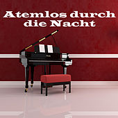 Atemlos durch die Nacht (Romantic Candlelight Piano Mix) by Piano Man