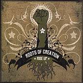 Play & Download Rise Up by Roots of Creation | Napster