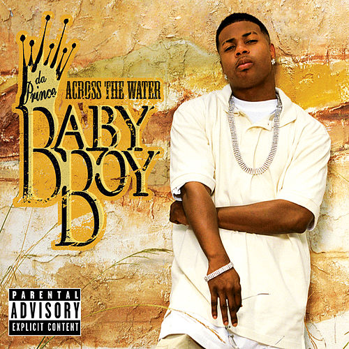 Across The Water by Baby Boy Da Prince