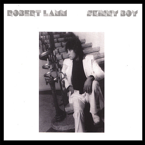 Play & Download Skinny Boy 2.0 by Robert Lamm | Napster