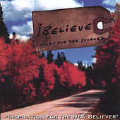 Play & Download iBelieve - songs for the journey by Rick Muchow | Napster