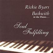 Play & Download Soul Fulfilling by Rickie Byars Beckwith | Napster