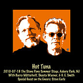 Play & Download 2010-07-18 Stone Pony Summer Stage, Asbury Park, Nj (Live) by Hot Tuna | Napster