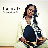 Play & Download Humility: Purity of My Soul by Shirazette Tinnin | Napster
