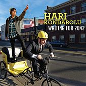Waiting for 2042 by Hari Kondabolu