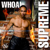 Play & Download Whoa! by Supreme | Napster
