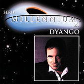 Play & Download Serie Millennium 21 by Dyango | Napster