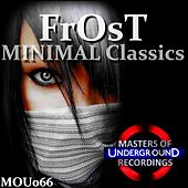 Play & Download Minimal Classics by Frost | Napster