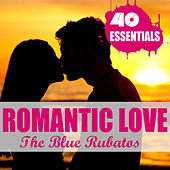 Romantic Love - 40 Essentials by Various Artists