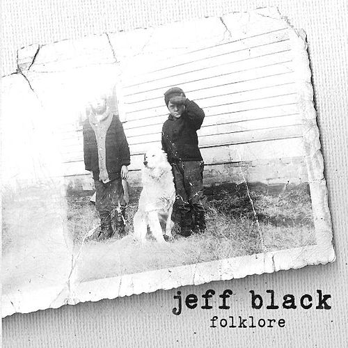 Play & Download Folklore by Jeff Black | Napster