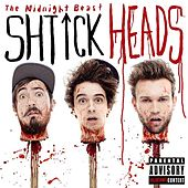 Shtick Heads by The Midnight Beast