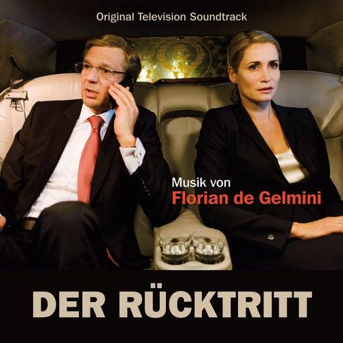 Play & Download Der Rücktritt (Original Television Soundtrack) by Florian de Gelmini   Napster