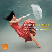 Play & Download Music for a While - Improvisations on Purcell by Christina Pluhar | Napster
