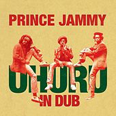 Play & Download Uhuru In Dub by Prince Jammy | Napster