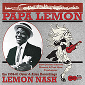 Play & Download Papa Lemon: New Orleans Ukelele Maestro & Tent Show Troubadour by Lemon Nash | Napster