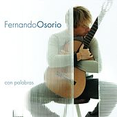 Con Palabras (Re-Issue) by Fernando Osorio