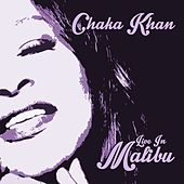 Live in Malibu von Chaka Khan