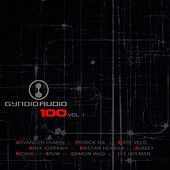 Play & Download Gynoid Audio 100, Vol. 1 by Various Artists | Napster