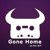 Play & Download Gone Home by Dan Bull | Napster