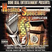 Play & Download Done Deal Entertainment Presents: Heated Speeches Compilation by Various Artists | Napster