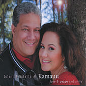 Play & Download Love & Peace and Unity by Natalie Ai Kamauu | Napster