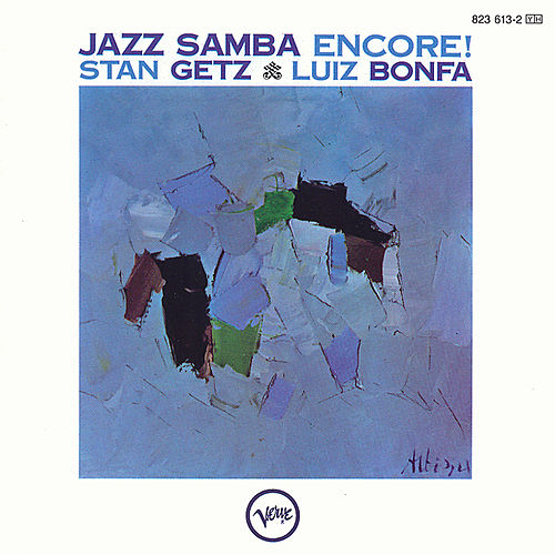Play & Download Jazz Samba Encore by Stan Getz | Napster