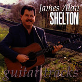 Guitar Tracks by James Alan Shelton