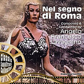 Play & Download Nel segno di Roma (OST) [1959] by Angelo Francesco Lavagnino | Napster