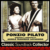 Ponzio Pilato (OST) [1962] by Angelo Francesco Lavagnino